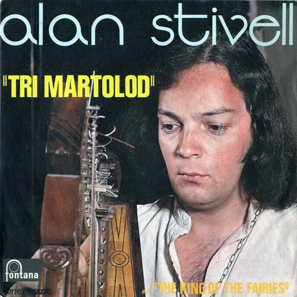 Alan Stivell Tri Martolod/The King of the Fairies album cover