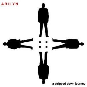 Arilyn A Stripped Down Journey album cover