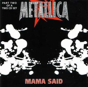 Metallica Mama Said album cover