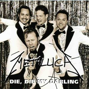 Metallica Die Die My Darling album cover
