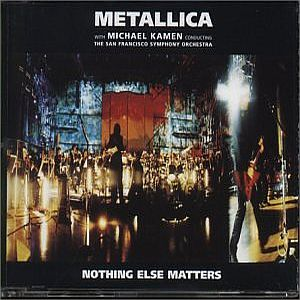 Metallica Nothing Else Matters (S&M version) album cover