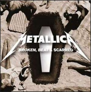 Metallica Broken, Beat & Scarred album cover
