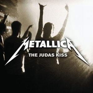 Metallica The Judas Kiss album cover