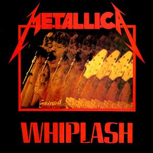 Metallica Whiplash album cover