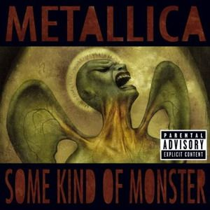 Metallica Some Kind of Monster album cover