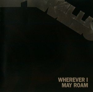 Metallica Wherever I May Roam album cover