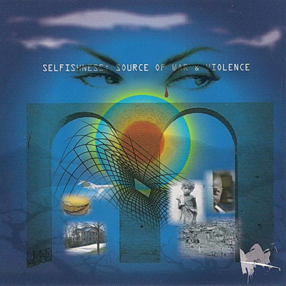 Selfishness - Source Of War & Violence by BÉRIAU, ROBERT album cover