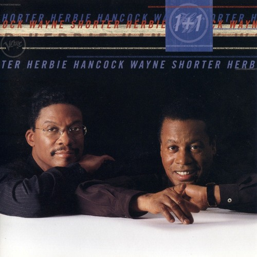 Herbie Hancock - Herbie Hancock & Wayne Shorter: 1+1 CD (album) cover