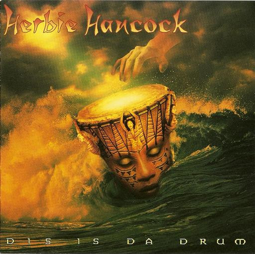 Dis Is Da Drum by HANCOCK, HERBIE album cover