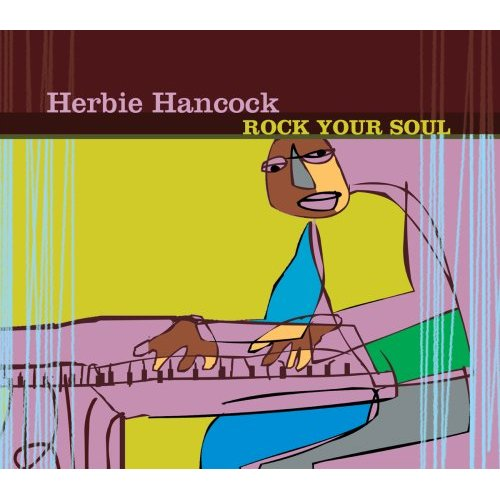 Herbie Hancock Rock Your Soul (aka Jammin' With Herbie) album cover