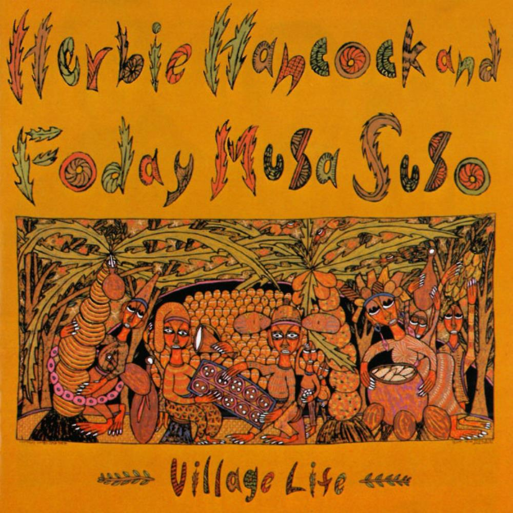 Herbie Hancock - Herbie Hancock & Foday Musa Suso: Village Life CD (album) cover