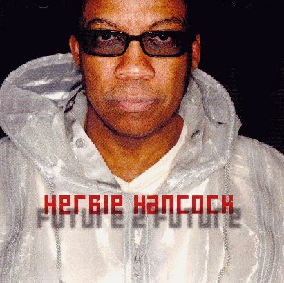 Herbie Hancock - Future 2 Future CD (album) cover