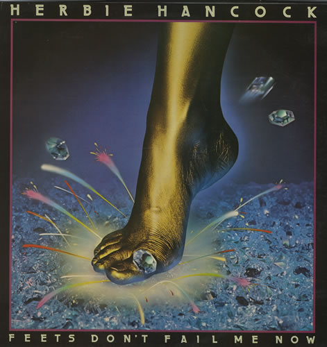 Herbie Hancock Feets, Don't Fail Me Now album cover