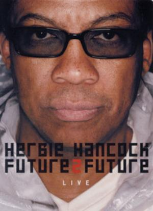 Herbie Hancock Future2Future Live album cover