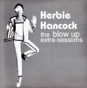 Herbie Hancock The Blow Up Extra-Sessions album cover