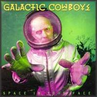 Space in Your Face by GALACTIC COWBOYS album cover