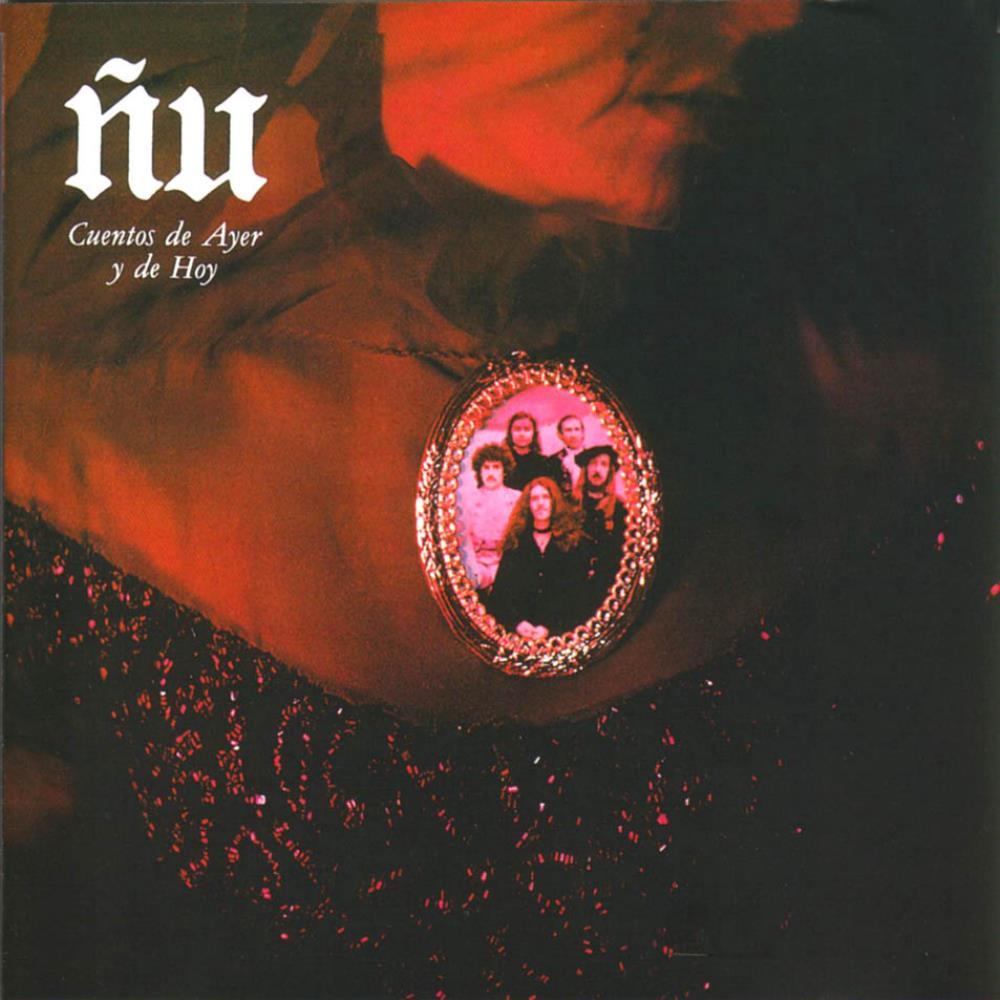 Cuentos De Ayer Y De Hoy by ÑU album cover