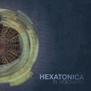Hexatonica - El Visionario CD (album) cover