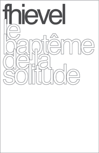 Le Baptême De La Solitude by FHIEVEL album cover