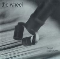 Fhievel - The Wheel (Fhievel, Luca Sigurt�) CD (album) cover