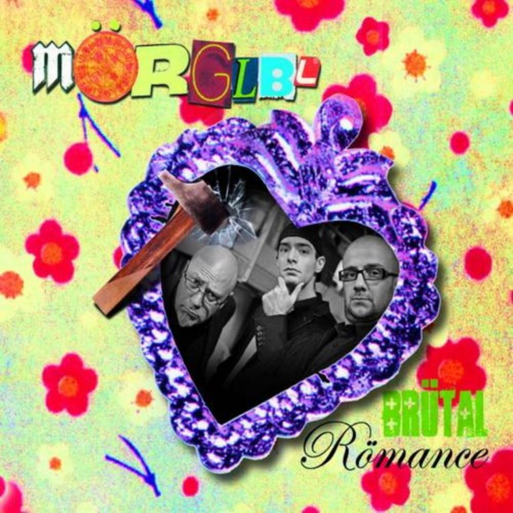 Brutal Romance by MÖRGLBL album cover