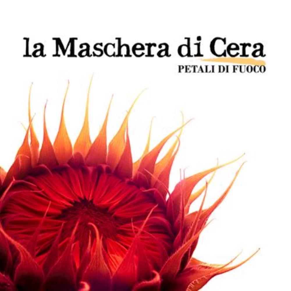 Petali Di Fuoco by MASCHERA DI CERA, LA album cover