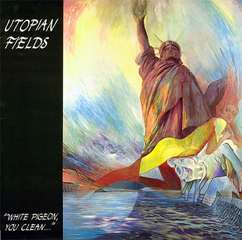 Utopian Fields White Pigeon, You Clean... album cover