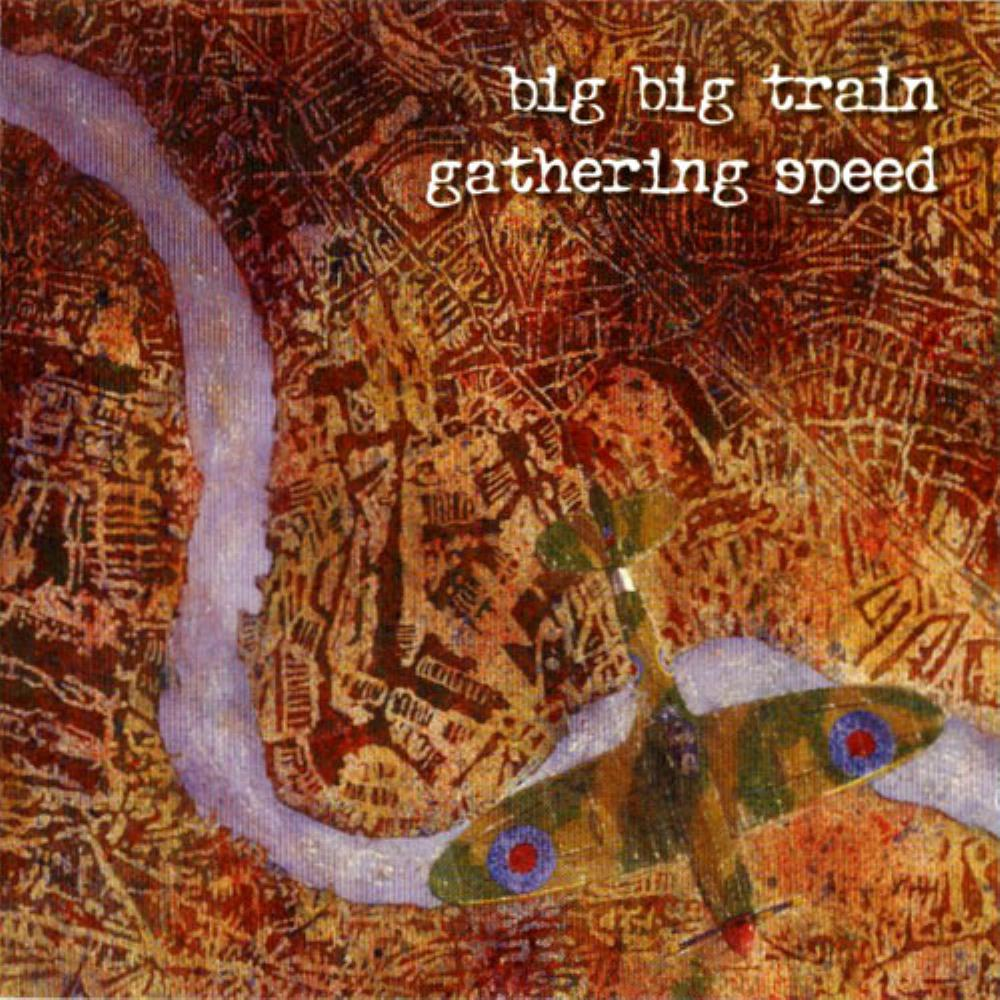 Gathering Speed by BIG BIG TRAIN album cover