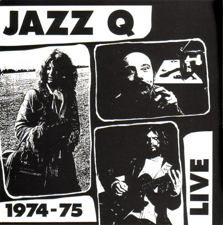 Jazz Q - 1974 - 75 Live CD (album) cover