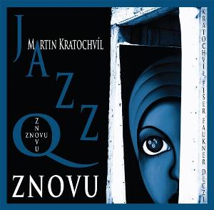 Jazz Q Znovu album cover