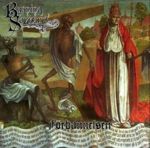 Burning Saviours - F�rbannelsen CD (album) cover