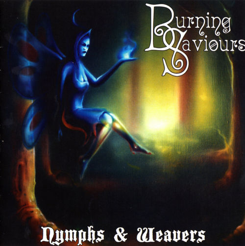 Burning Saviours - Nymphs & Weavers CD (album) cover
