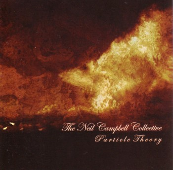 Neil Campbell Collective Particle Theory album cover