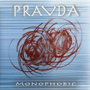 Monophobic by PRAVDA album cover