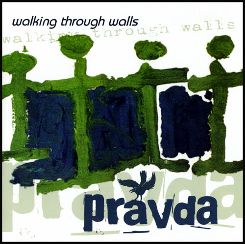 Walking Through Walls by PRAVDA album cover