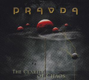 The Clarity Of Chaos by PRAVDA album cover