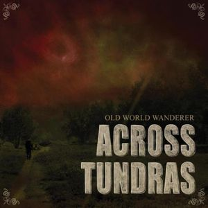 Across Tundras - Old World Wanderer CD (album) cover