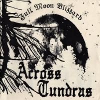 Across Tundras Full Moon Blizzard album cover