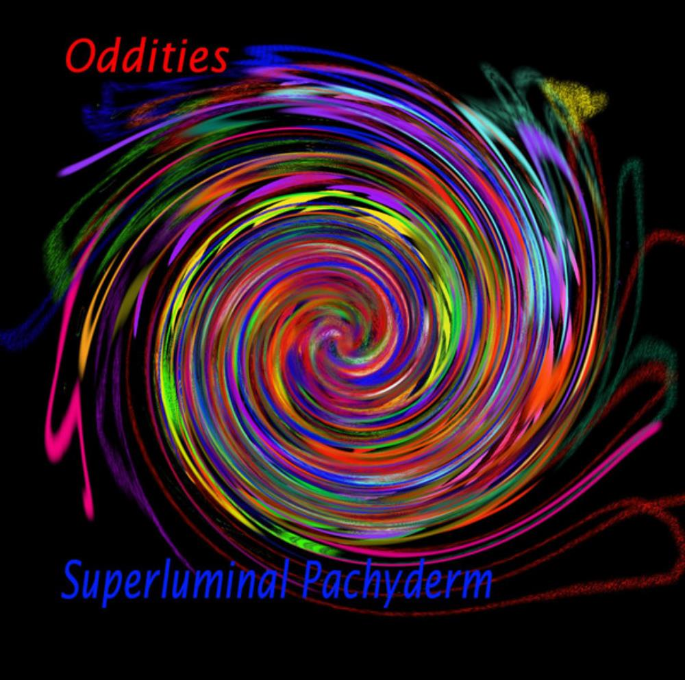 Oddities by SUPERLUMINAL PACHYDERM album cover