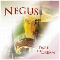 Dare to Dream by NEGUS album cover