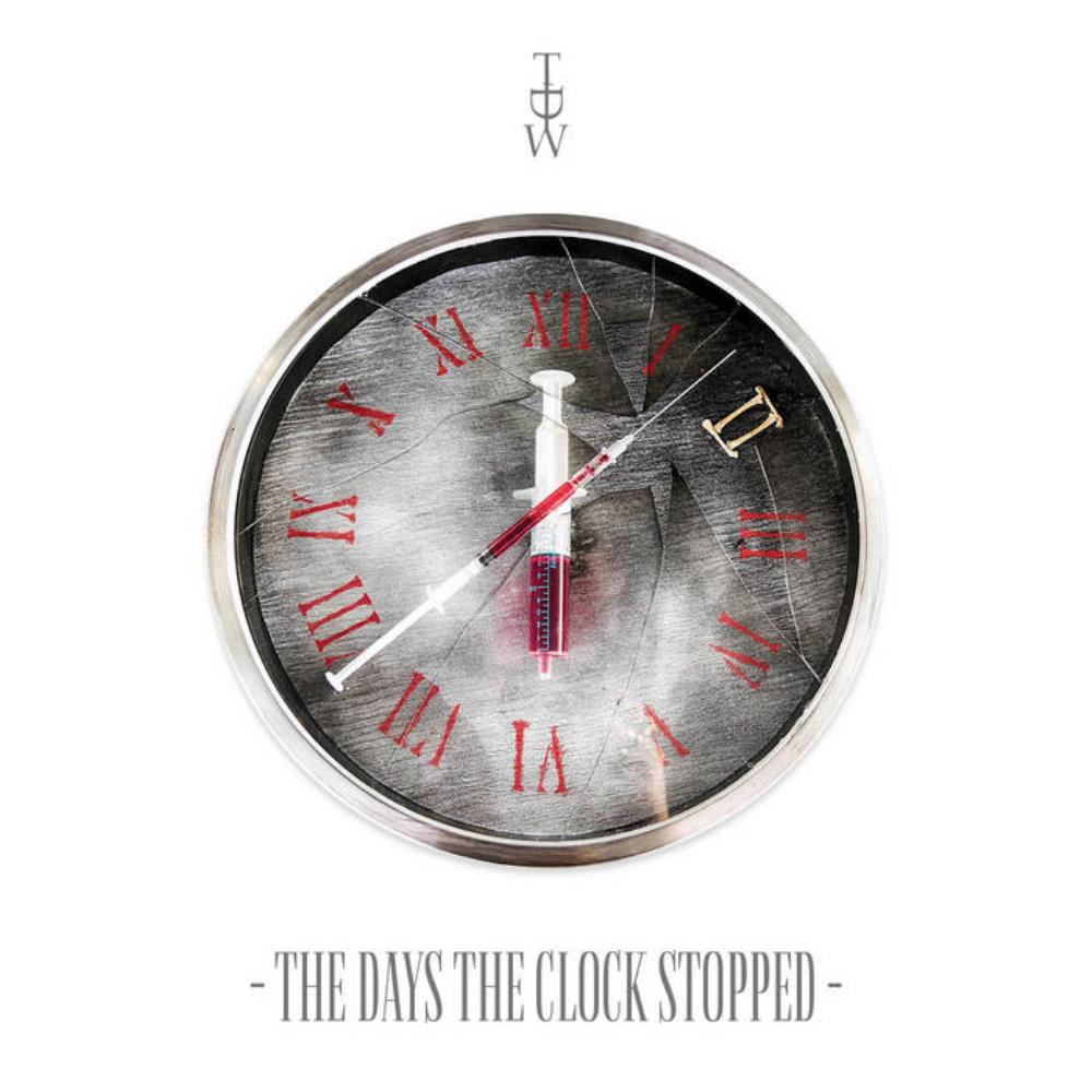The Days the Clock Stopped by TDW / DREAMWALKERS INC. album cover