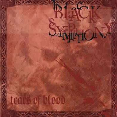 Tears of Blood by BLACK SYMPHONY album cover