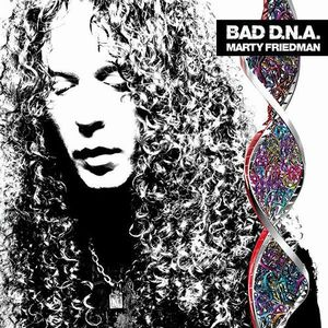 Bad D.N.A. by FRIEDMAN, MARTY album cover