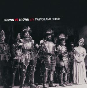 Brown vs Brown Twitch and Shout album cover