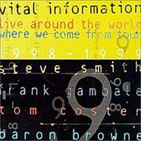 Vital Information Live Around The World : Where We Come From Tour 1998-1999 album cover