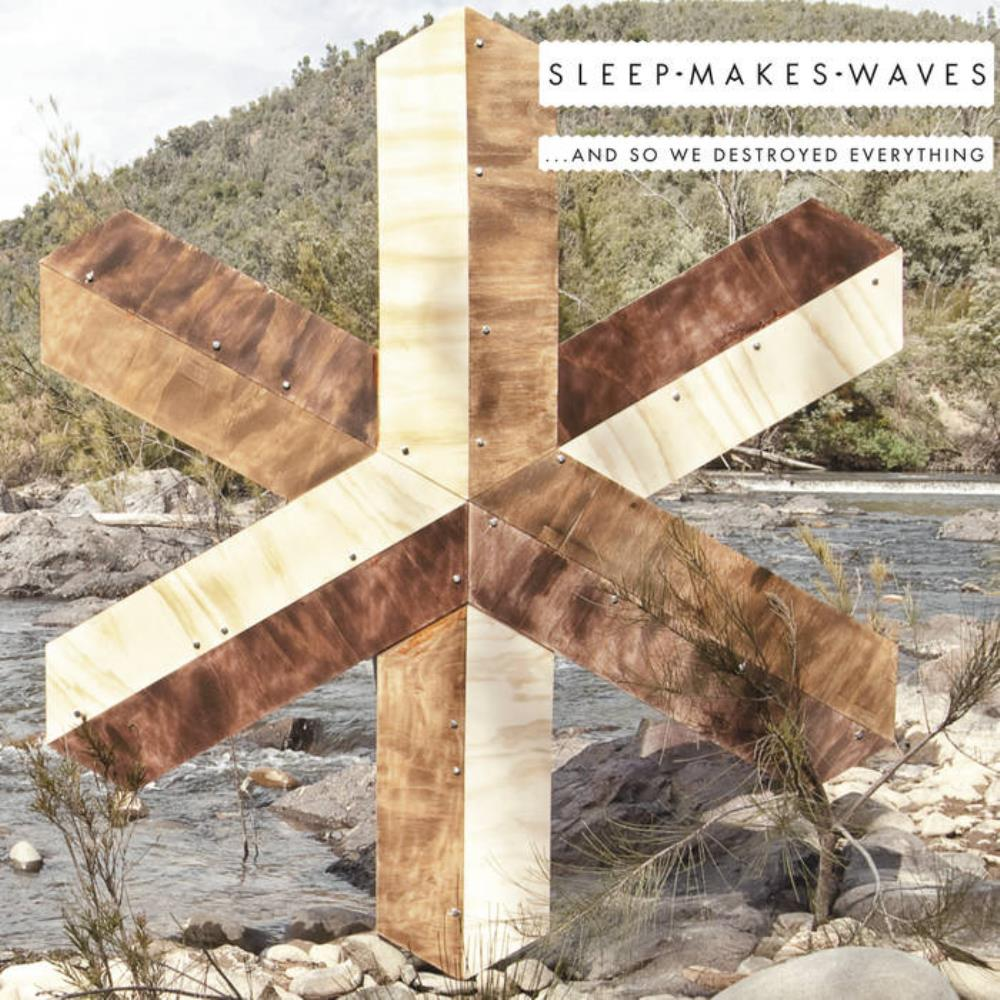 Sleepmakeswaves -  ...And So We Destroyed Everything CD (album) cover