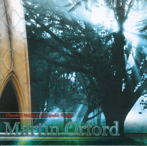 Martin Orford Classical Music and Popular Songs  album cover
