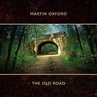 The Old Road by ORFORD, MARTIN album cover
