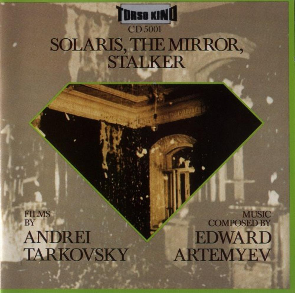 Edward Artemiev - Solaris - The Mirror - Stalker (OST) CD (album) cover