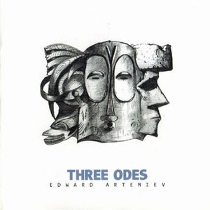 Three Odes by ARTEMIEV, EDWARD album cover